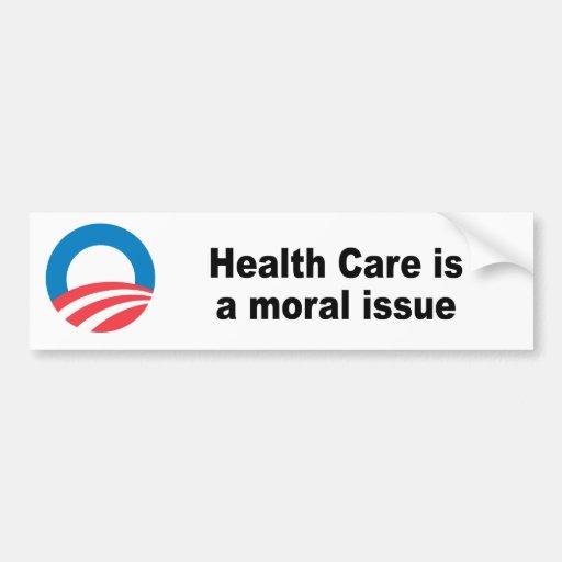 Health Care is a moral issue Bumper Sticker