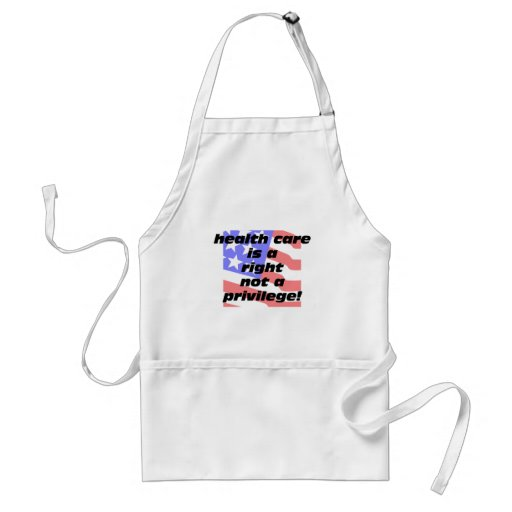 health care is a right aprons