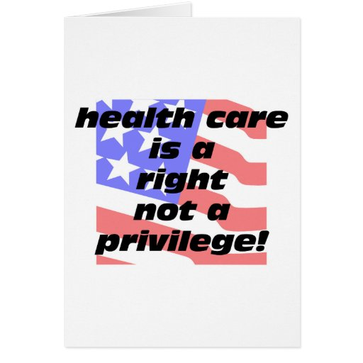 health care is a right cards