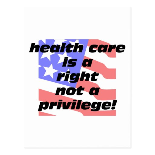 health care is a right post card