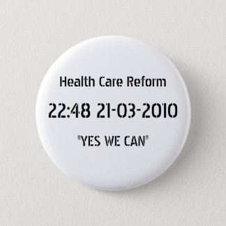 """Health Care Reform Victory Button """"YES WE CAN"""""""