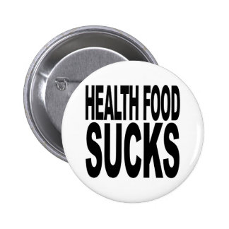 Health Food Sucks 6 Cm Round Badge