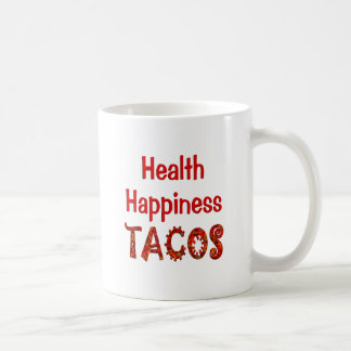 Health Happiness Tacos Coffee Mug