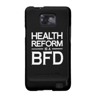 HEALTH REFORM IS A BFD.png Samsung Galaxy SII Cover