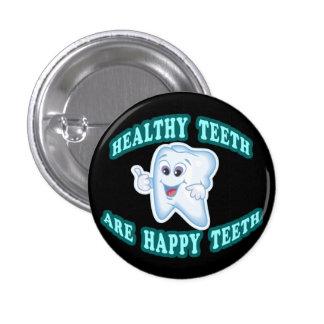 Healthy Teeth Are Happy Teeth 3 Cm Round Badge