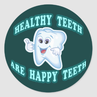 Healthy Teeth Are Happy Teeth Round Sticker