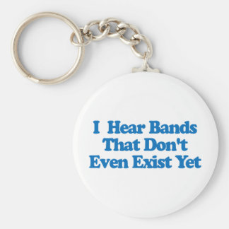 Hear Bands Dont Exist Basic Round Button Key Ring