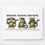 Hear No Evil Monkeys Mouse Mats