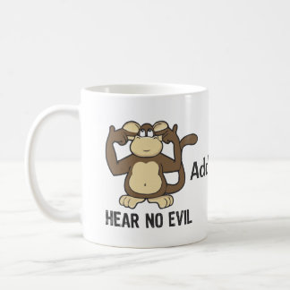 Hear No Evil Monkeys - Personalize Coffee Mug