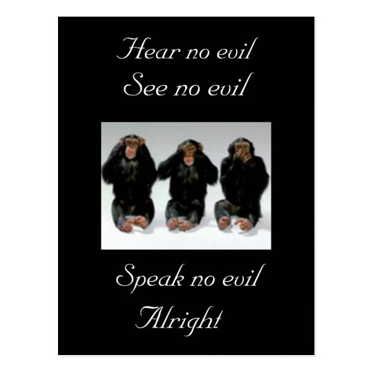 Hear no evil, See no evil, Speak no evil, ... Postcard