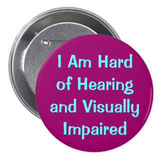 hearing and vision 7.5 cm round badge