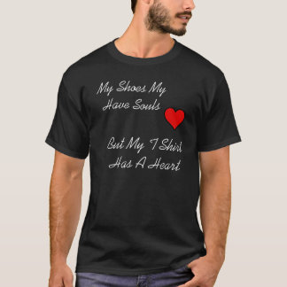 Heart And Soul:T Shirt