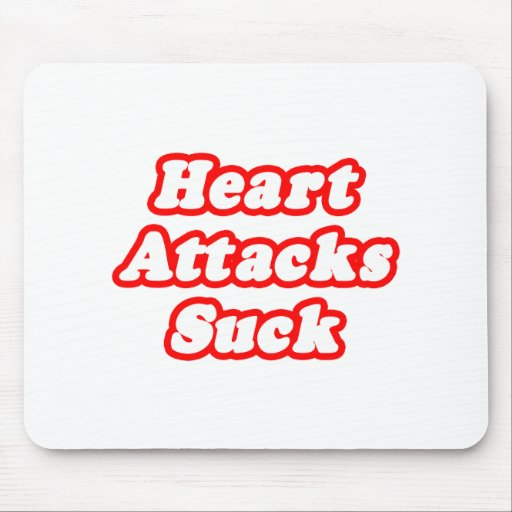 Heart Attacks Suck Mouse Pad