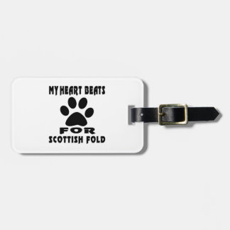 Heart Beat For SCOTTISH FOLD Bag Tags