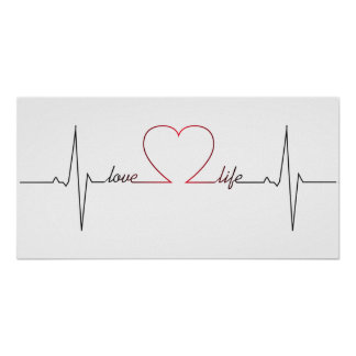 Heart beat with love life inspirational quote poster