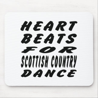 Heart Beats For Scottish Country Dancing Mouse Pad