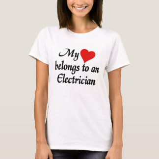 Heart belongs to an Electrician T-Shirt