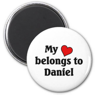 Heart belongs to Daniel 6 Cm Round Magnet