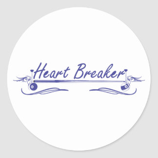 Heart Breaker Classic Round Sticker