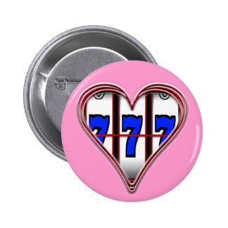 HEART FULL OF SLOTS 6 CM ROUND BADGE