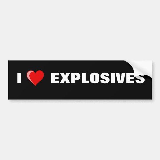 heart, I, EXPLOSIVES Bumper Sticker