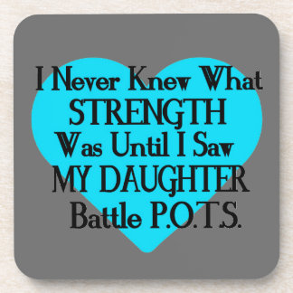 Heart/I Never Knew...Daughter...P.O.T.S. Drink Coaster