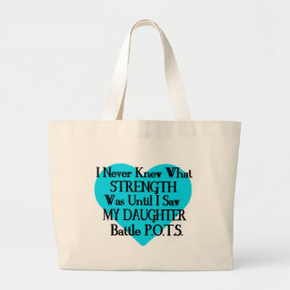 Heart/I Never Knew...Daughter...P.O.T.S. Large Tote Bag