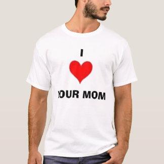heart, I, YOUR MOM T-Shirt