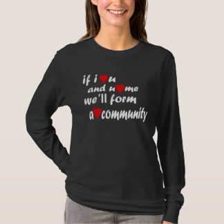 Heart (Love) Community T-Shirt - Customized