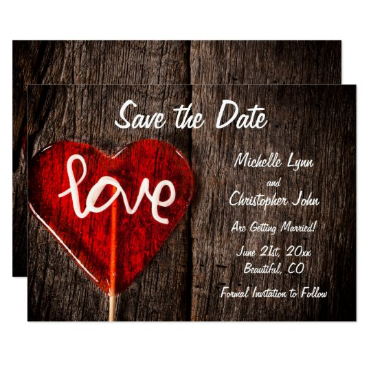 Heart Love Lollipop Rustic Wedding Save the Date