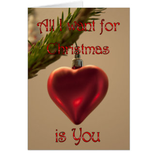 Heart Ornament - All I Want for Christmas Card