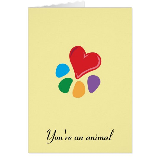 "Heart-Paw_""You're an animal"" Valentine's Card"
