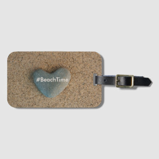 Heart Stone #BeachTime Luggage Tag