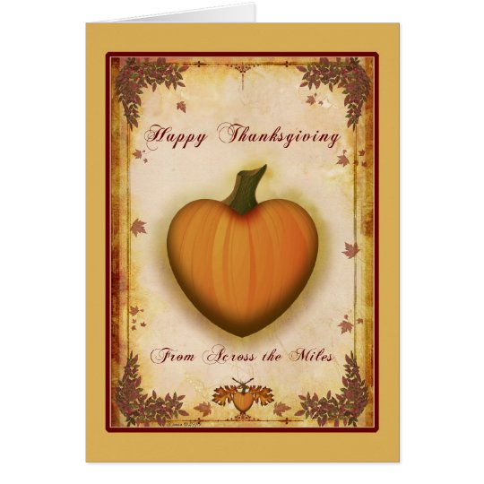 Heart Thanksgiving Across the Miles Card