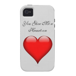 Heart You Give Me a Heart-on Case For The iPhone 4