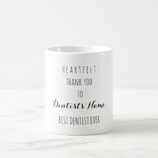 Heartfelt Thank You Best Dentist Ever Typography Coffee Mug