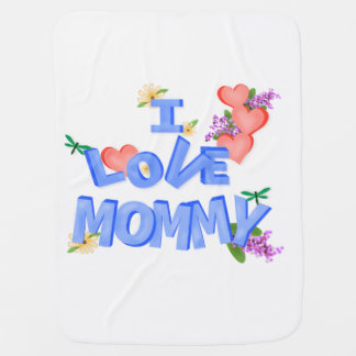 "Hearts and Flowers ""I Love Mommy"" Baby Blanket"