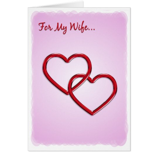Hearts For My Wife Card