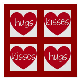 Hearts, Hugs and Kisses Poster