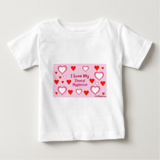 Hearts: Love my Dental Hygienist Baby T-Shirt