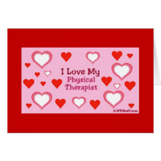 Hearts: Physical Therapist Greeting Cards
