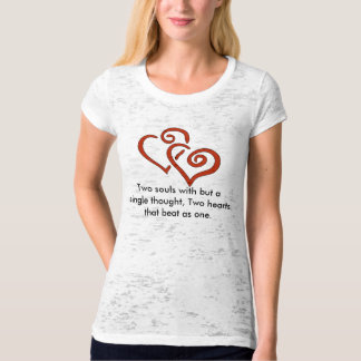 hearts, Two souls with but a single thought, Tw... T Shirt