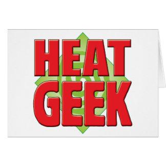 Heat Geek v2 Greeting Card