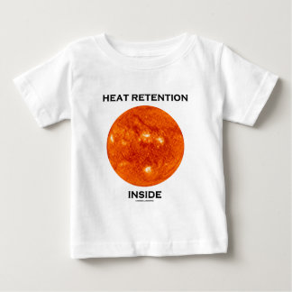 Heat Retention Inside (Sun) Baby T-Shirt