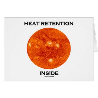 Heat Retention Inside (Sun) Greeting Card