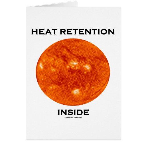 Heat Retention Inside (Sun) Greeting Cards