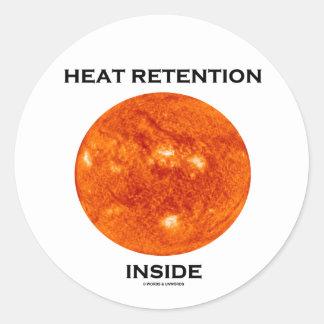 Heat Retention Inside (Sun) Round Sticker