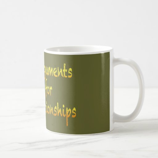 Heated arguments make for warm relationships mugs