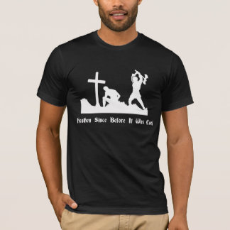 Heathen Since Before It Was Cool T-Shirt