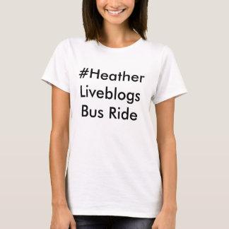 #heather liveblogs bus ride T-Shirt